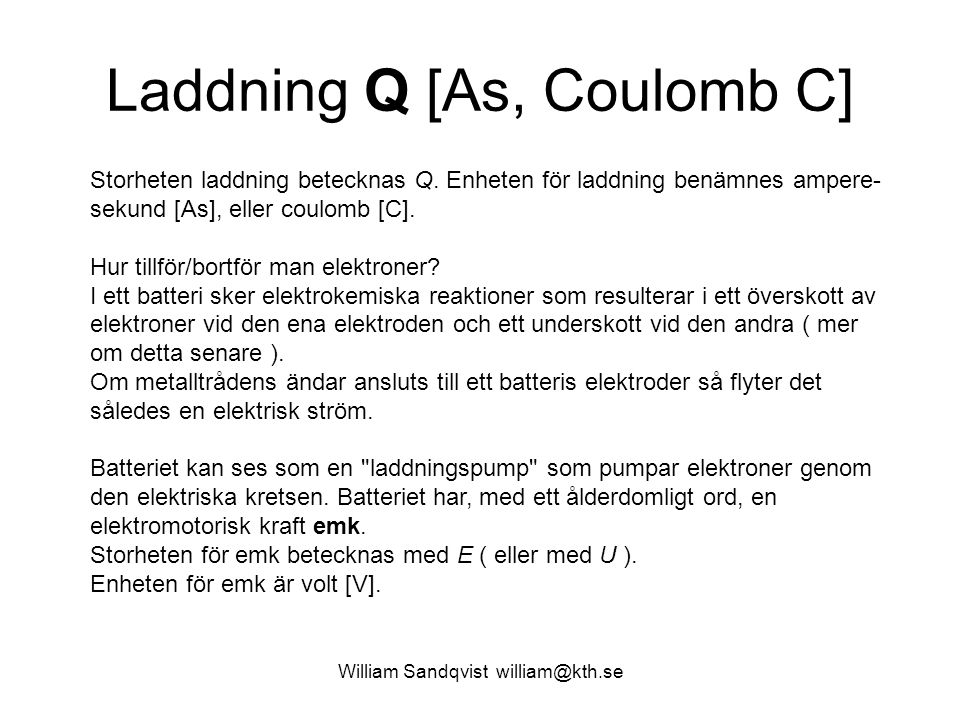 Laddning Q [As, Coulomb C]